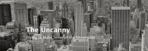 The New Uncanny